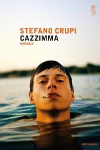 Cazzimma, di Stefano Crupi