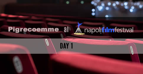 Napoli film festival 2015 day 1