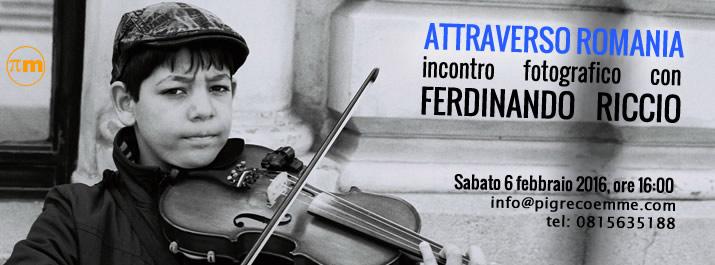 """""""Attraverso Romania"""" di Ferdinando Riccio"""