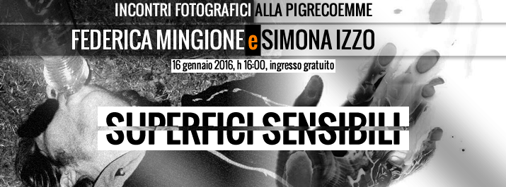 Superfici Sensibili: i reportage di Simona Izzo e Federica Mingione