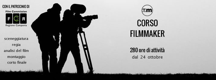 Corso Filmmaker Napoli cinema