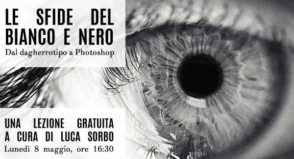 lezione gratuita sulla fotografia in Bianco e Nero