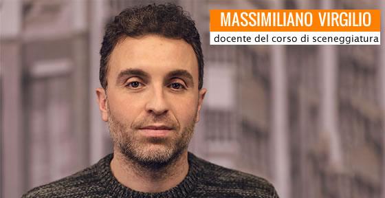 Massimiliano Virgilio - docente di sceneggiatura alla Pigrecoemme