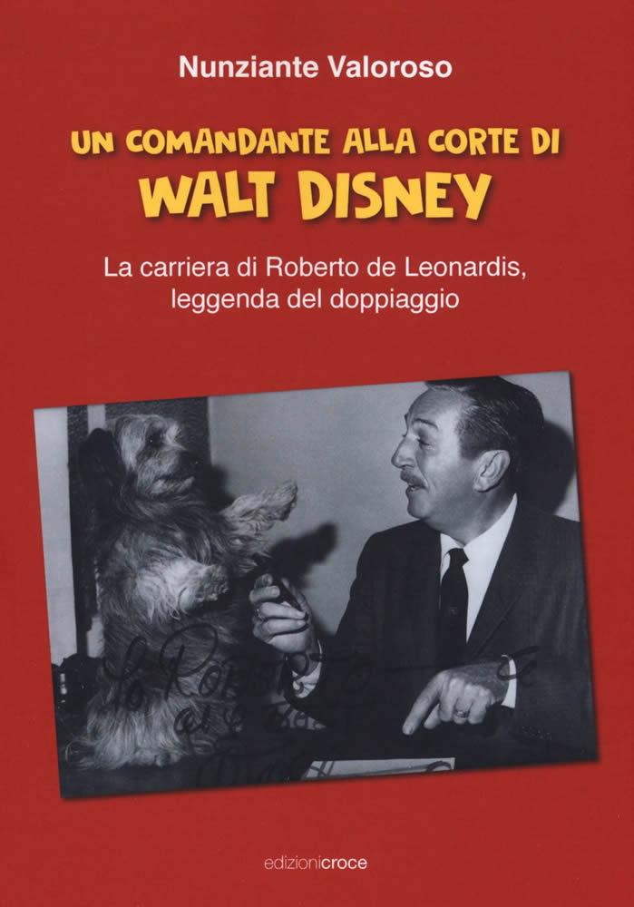 un comandante alla corte di walt disney copertina libro