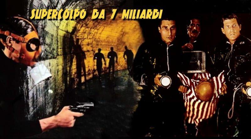 Supercolpo_da_7_miliardi