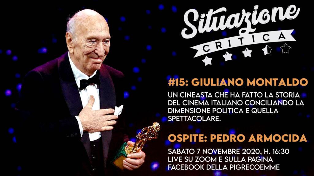 Situazione critica #15: Pedro Armocida parla di Giuliano Montaldo